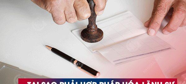 Tại sao phải hợp pháp hóa lánh sự?