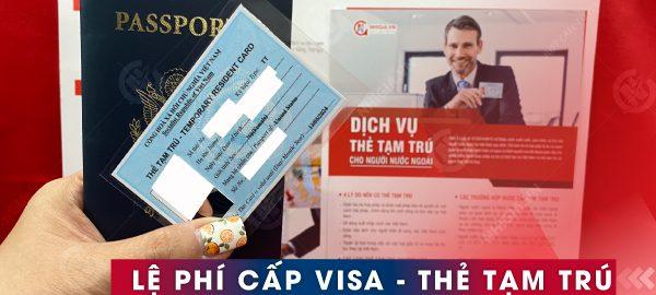 Lệ phí cấp visa - thẻ tạm trú 2021