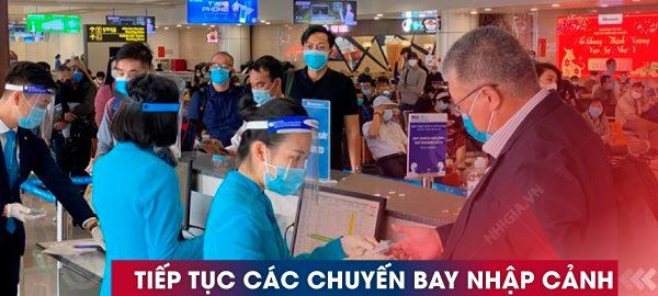 Tiếp tục thực hiện các chuyến bay nhập cảnh vào 2 sân bay quốc tế
