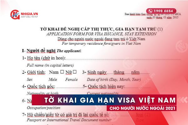 Tờ khai gia hạn visa Việt Nam