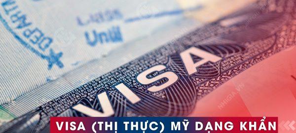 Visa khẩn cấp - Visa Mỹ dạng khẩn